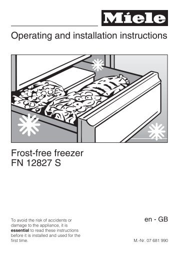 Operating and installation instructions Frost-free freezer FN ... - Miele