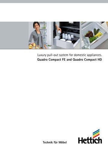 Luxury pull-out system for domestic appliances. Quadro ... - Hettich