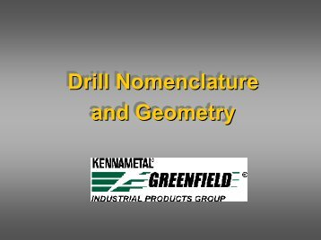 Drill Nomenclature and Geometry