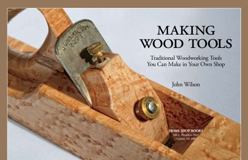 Traditional Woodworking Tools You Can Make In Your Own Shop