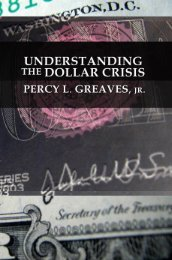 Understanding the Dollar Crisis - Ludwig von Mises Institute