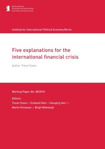 Five explanations for the international financial crisis - IPE Berlin