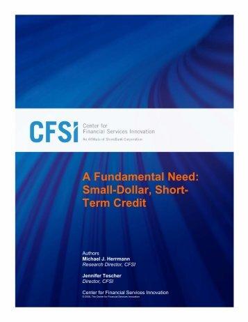 A Fundamental Need: Small-Dollar, Short- Term Credit - CFSI