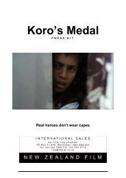 Koro's Medal Press Kit - New Zealand Film Commission