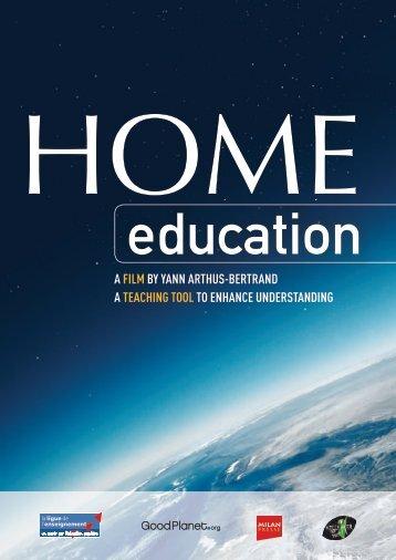 A FILM by yAnn Arthus-bertrAnd A teAchIng - HOME Education