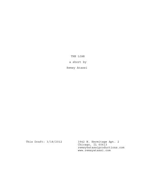 THE LIAR a short by Remsy Atassi This Draft: 3/18/2012 3942 N ...