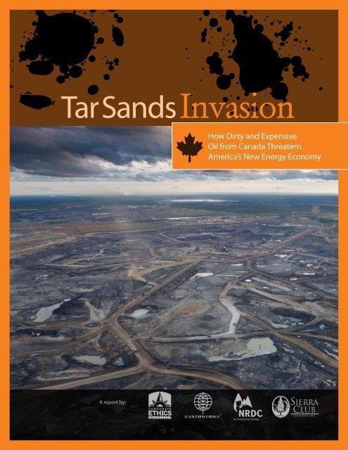 Tar Sands Invasion - Natural Resources Defense Council