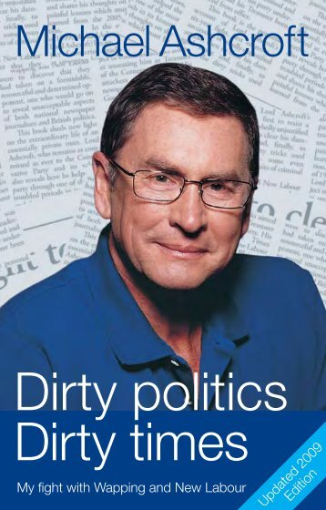Dirty politics Dirty times - Michael Ashcroft