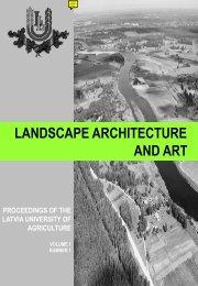 Landscape architecture and art - Latvijas Lauksaimniecības ...