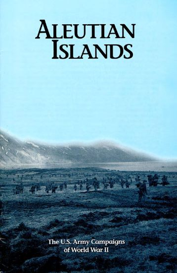 Aleutian Islands - US Army Center Of Military History