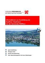 Informationen zur Ausbildung als Kauffrau ... - Gemeinde Pfäffikon ZH