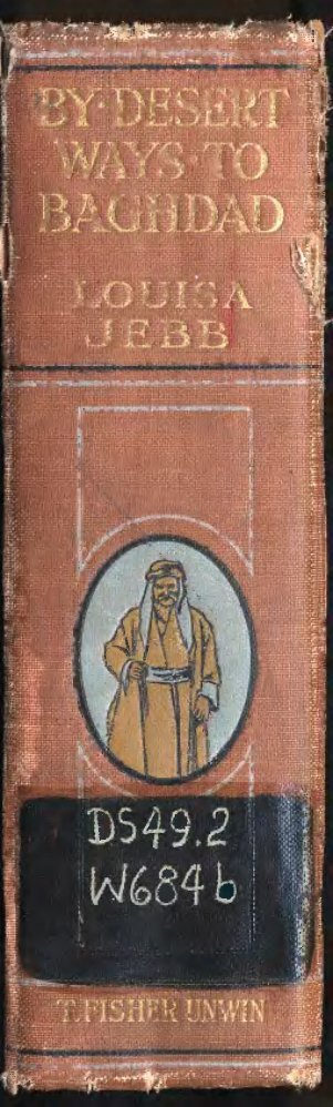 by desert ways to baghdad - Facsimile Books & other digitally ...