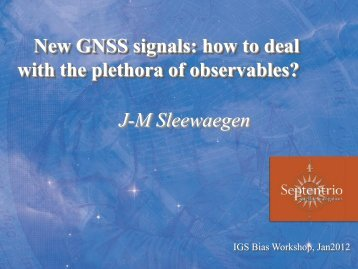 New GNSS signals: how to deal with the plethora of observables ...