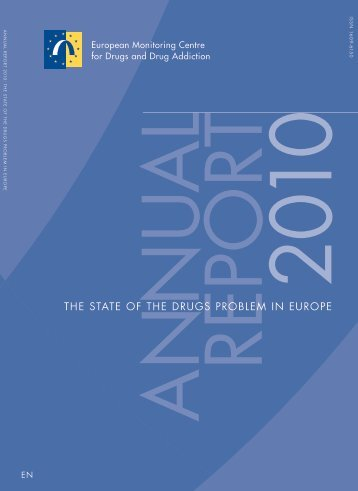 2010 annual report: The state of the drugs problem in Europe
