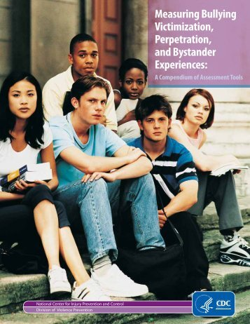 Measuring Bullying, Victimization, Perpetration, and Bystander ...