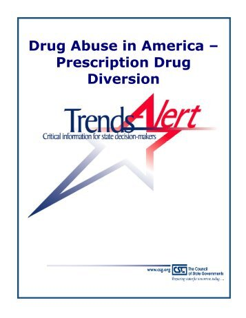 Prescription Drug Diversion - The Council of State Governments