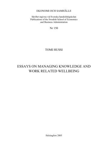 essays on managing knowledge and work related wellbeing - Helda