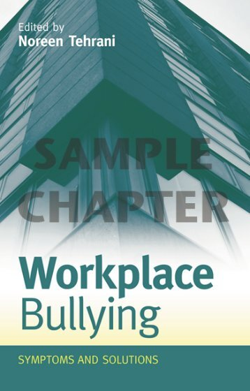Workplace Bullying: Symptoms and Solutions - Routledge