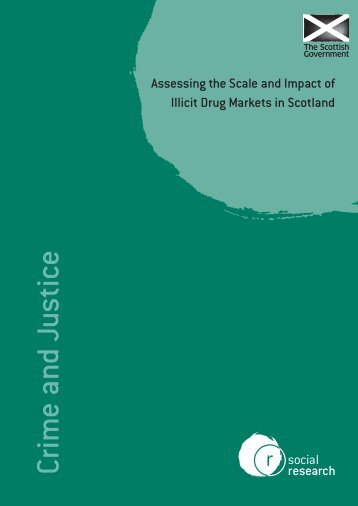 Assessing the Scale and Impact of Illicit Drug - Scottish Government
