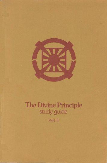 The Divine Principle Study Guide - Part 2 - True Parents Organization