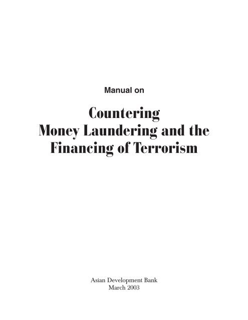 Countering Money Laundering and the Financing of Terrorism
