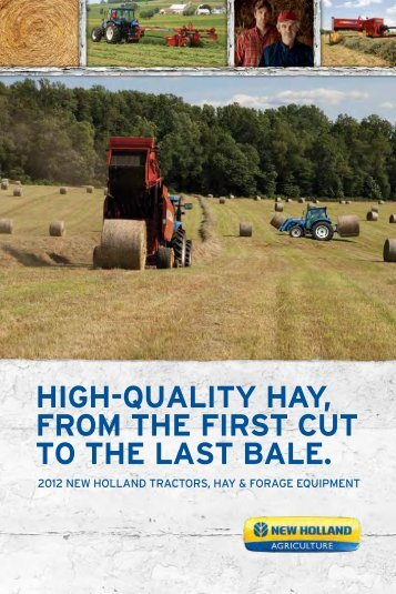 HIGH-QUALITY HAY, FROM THE FIRST CUT TO ... - New Holland