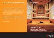 Luzerner Sinfonieorchester Programm Orgelsinfonie - Pfister