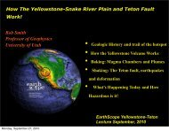 How The Yellowstone-Snake River Plain and Teton ... - EarthScope