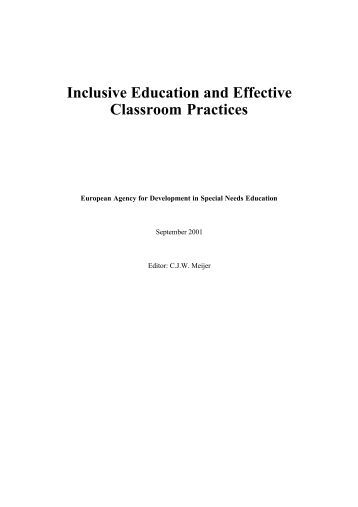 effective inclusive education The value of inclusive education such investments are an efficient and effective use of funds, and hold the potential to improve education for all students.