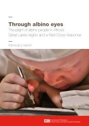 Through albino eyes - International Federation of Red Cross and ...