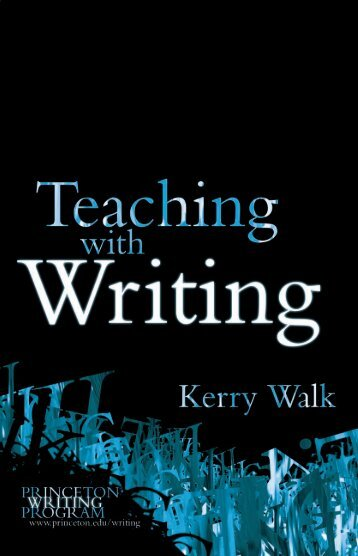 Teaching with Writing - Princeton University