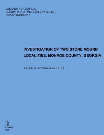 Investigations of Two Stone Mound Localities, Monroe County - UGA ...
