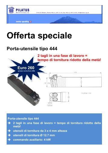 Offerta speciale Porta-utensile tipo 444 2 tagli in una ... - pilatus-ag.ch