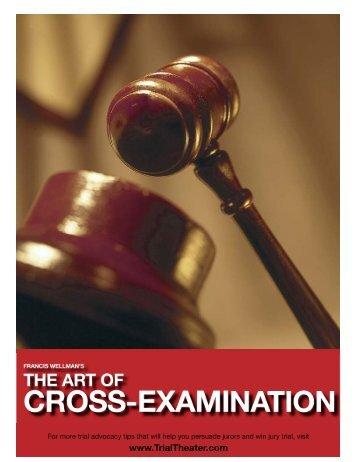 Art of Cross-Examination - TrialTheater.com