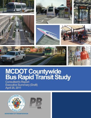 MCDOT Countywide Bus Rapid Transit Study - Maryland ...