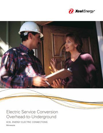 Electric Service Conversion Overhead-to-Underground - Xcel Energy