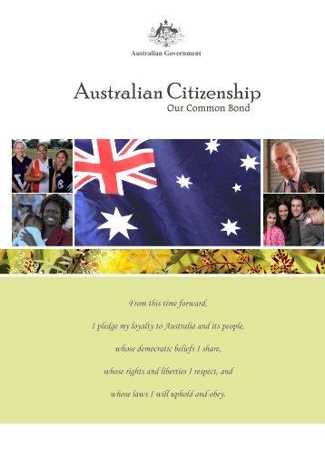 Australian Citizenship : Our Common Bond