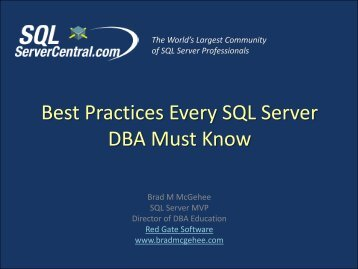 Best Practices Every SQL Server DBA Must Know - Brad M McGehee