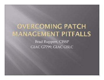 Brad Ruppert, CISSP GIAC G7799, GIAC GSLC - SANS Technology ...