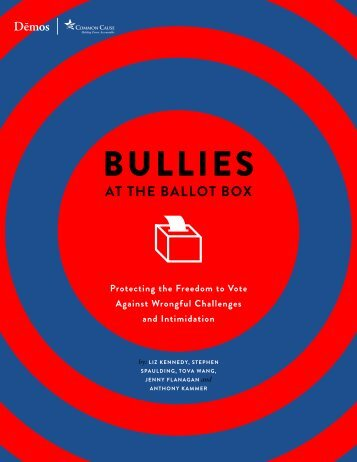 Bullies at the Ballot Box - Demos