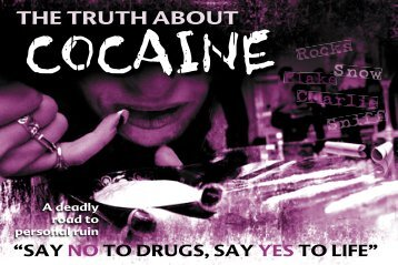 The Truth about Cocaine - Say No To Drugs