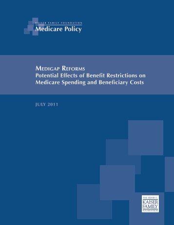 Medigap Reforms - The Henry J. Kaiser Family Foundation