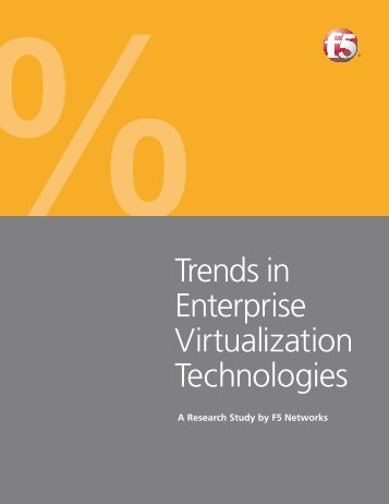 Trends in Enterprise Virtualization Technologies | F5 Networks