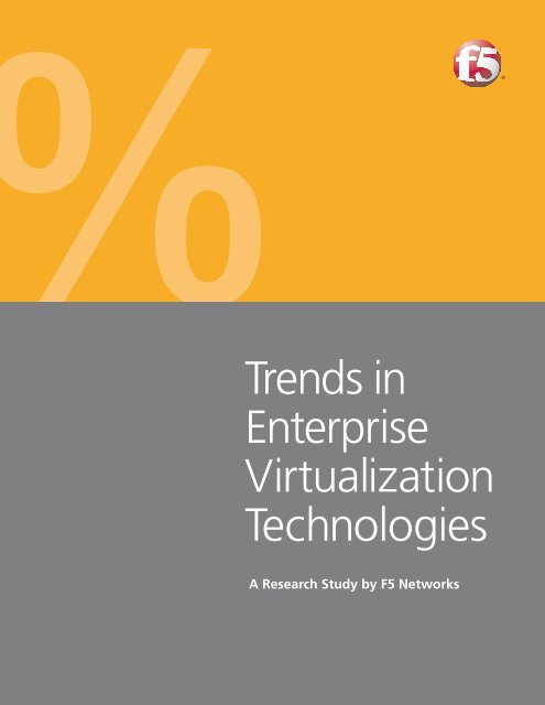 Trends in Enterprise Virtualization Technologies | F5 Networks