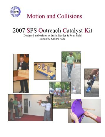 Motion and Collisions 2007 SPS Outreach Catalyst Kit - Society of ...