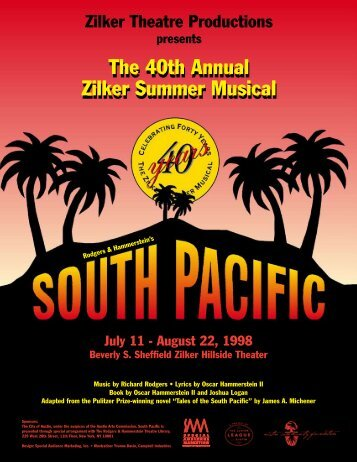 The 40th Annual Zilker Summer Musical - Zilker Theatre Productions