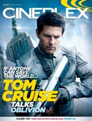 Cineplex Magazine April2013