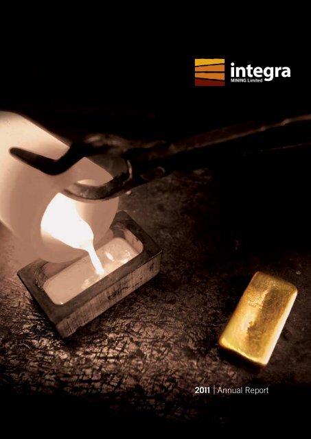 2011 |Annual Report - Integra Mining