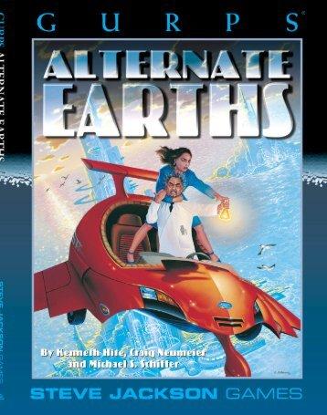 GURPS (3rd ed.)-Alternate Earths 1.pdf - The Archives