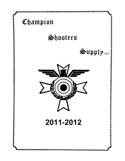 Champion Shooters Supply Catalog 2011-2012